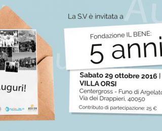 Tanti auguri alla Fondazione Il Bene!